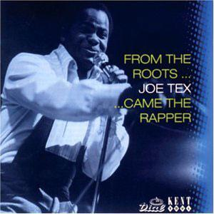 Front Cover Album Joe Tex - From The Roots Came The Rapper