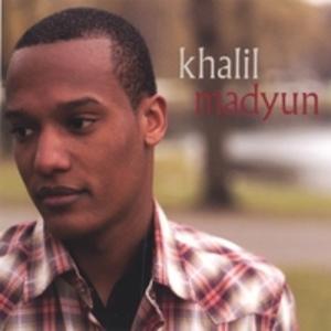 Album  Cover Khalil Madyun - Khalil Madyun on BROWNRAISIN MUSIC Records from 2006