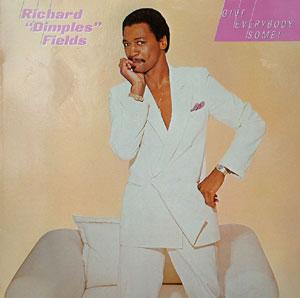 Album  Cover Fields Richard Dimples - Give Everybody Some on  Records from 1985