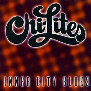 Album  Cover The Chi-lites - Inner City Blues on BRUNSWICK Records from 1996