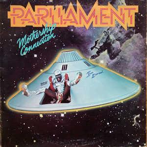 Album  Cover Parliament - Mothership Connection on CASABLANCA Records from 1976