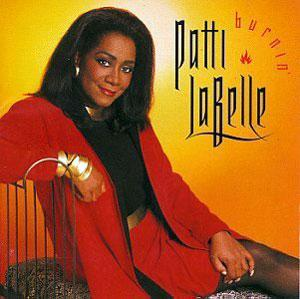 Album  Cover Patti Labelle - Burnin' on MCA Records from 1991