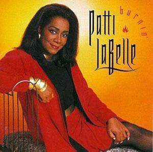 Album  Cover Patti Labelle - Burnin' on MCA Records from 1991
