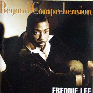 Album  Cover Freddie Lee - Beyond Comprehension on BUTTERFLY Records from 2008