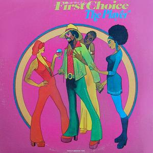Album  Cover First Choice - The Player on PHILLY GROOVE Records from 1974