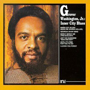 Album  Cover Grover Washington Jr - Inner City Blues on KUDU Records from 1971