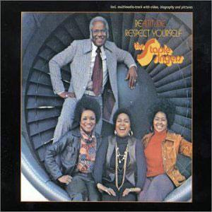 Album  Cover Staple Singers - Bealitude: Respect Yourself on STAX Records from 1972