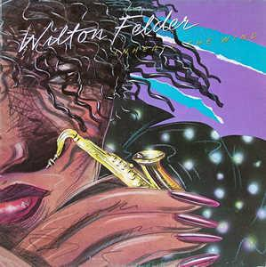 Album  Cover Wilton Felder - Inherit The Wind on MCA Records from 1980