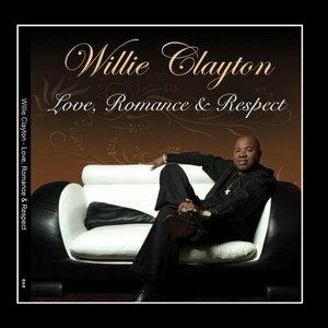 Album  Cover Willie Clayton - Love, Romance & Respect on C & C Records from 2009