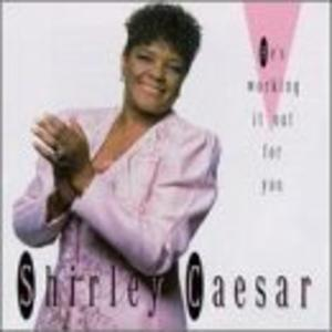 Album  Cover Shirley Caesar - He's Working It Out on WORD Records from 1991