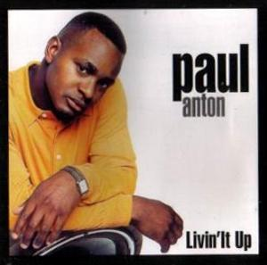 Album  Cover Paul Anton - Livin'it Up on SIAM Records from 1996