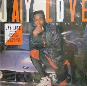 Album  Cover Jay Love - Get Into It on ORPHEUS Records from 1989