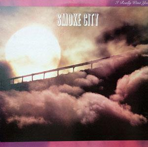 Album  Cover Smoke City - I Really Want You on EPIC Records from 1982