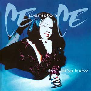 Album  Cover Ce Ce Peniston - Thougt 'ya Knew on A&M Records from 1994
