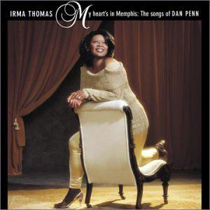 Album  Cover Irma Thomas - My Heart's In Memphis: The Songs Of Dan Penn on ROUNDER Records from 2000