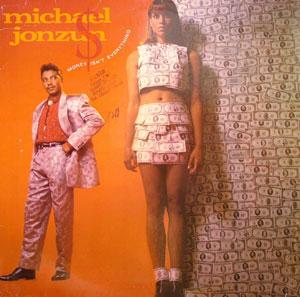 Album  Cover Michael Jonzun - Money Isn't Everything on A&M Records from 1986