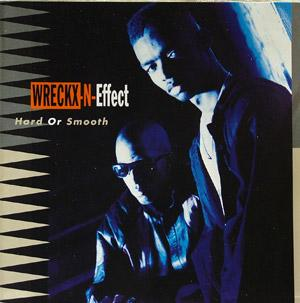 Album  Cover Wrecks-n-effect - Hard Or Smooth on MCA Records from 1992