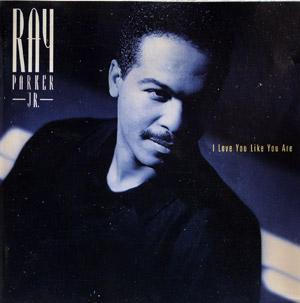 Album  Cover Ray Parker Jr. - I Love You Like You Are on MCA Records from 1991