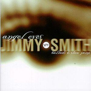 Album  Cover Jimmy Smith - Angel Eyes: Ballads & Slow Jams on VERVE Records from 1995