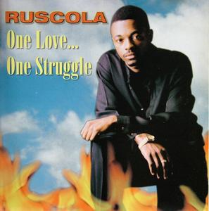 Album  Cover Ruscola - One Love One Struggle on ALEXIA/ROME Records from 1996
