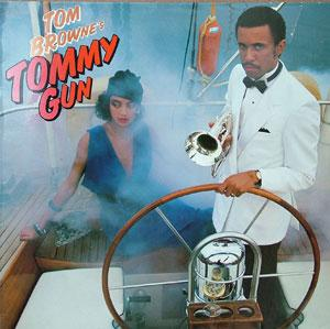 Album  Cover Tom Browne - Tommy Gun on ARISTA Records from 1984