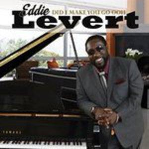 Album  Cover Eddie Levert - Did I Make You Go Ooh on BLACKBYRD ENTERTAINMENT Records from 2016