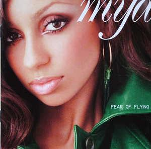 Album  Cover Mya - Fear Of Flying on INTERSCOPE Records from 2000
