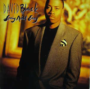 Album  Cover David Black - Loving Ain't Easy on BUST IT (CAPITOL) Records from 1992