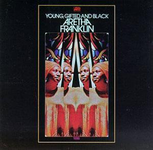 Front Cover Album Aretha Franklin - Young, Gifted And Black
