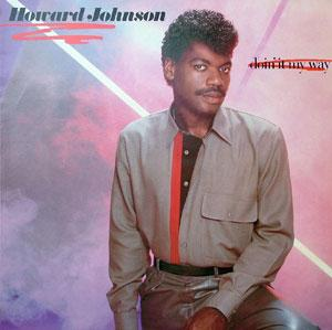 Album  Cover Howard Johnson - Doin' It My Way on A&M Records from 1983