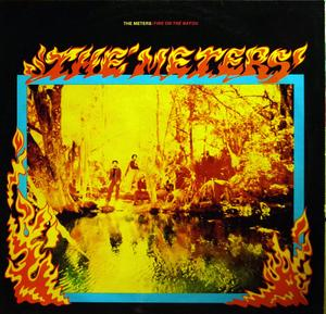 Front Cover Album The Meters - Fire On The Bayou