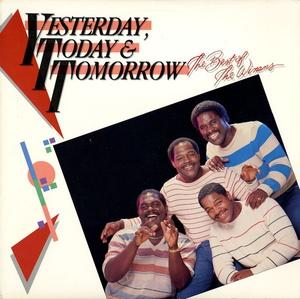 Album  Cover The Winans - Yesterday, Today & Tomorrow - The Best Of The Winans on LIGHT Records from 1985