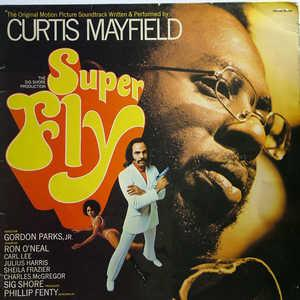 Album  Cover Curtis Mayfield - Superfly on CURTOM Records from 1972