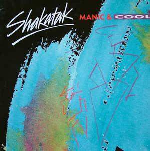 Album  Cover Shakatak - Manic & Cool on POLYDOR Records from 1989