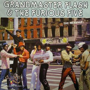 Front Cover Album Grandmaster Flash And The Furious Five - The Message (Feat. The Furious Five)