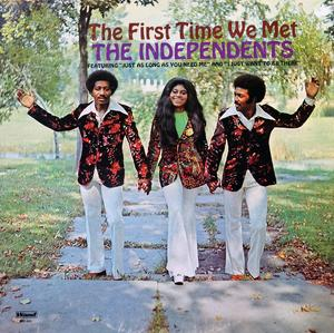 Album  Cover The Independents - The First Time We Met on WAND Records from 1972
