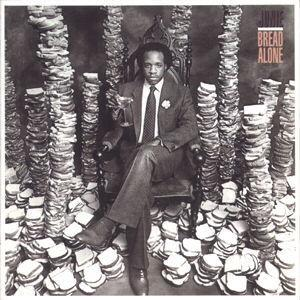 Album  Cover Junie Morrison - Bread Alone on  Records from 1980