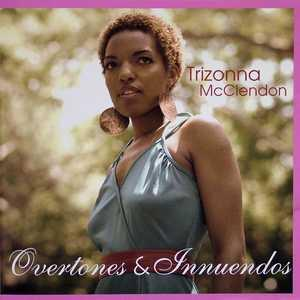 Album  Cover Trizonna Mcclendon - Overtones & Innuendos on 4 THESOUL RECIPROCITY Records from 2006