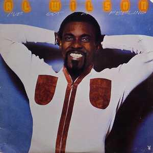 Album  Cover Al Wilson - I've Got A Feeling on PLAYBOY Records from 1976