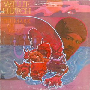 Album  Cover Willie Hutch - The Mark Of The Beast on MOTOWN Records from 1974