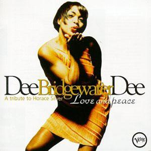 Album  Cover Dee Dee Bridgewater - Love And Peace: A Tribute To Horace Silver on VERVE Records from 1995