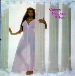 Album  Cover Crown Heights Affair - Dream World on DE-LITE Records from 1978