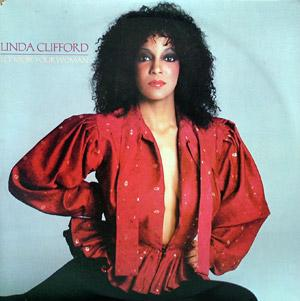 Album  Cover Linda Clifford - Let Me Be Your Woman on RSO Records from 1979