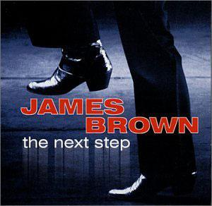 Album  Cover James Brown - The Next Step on CNR RECORDS Records from 2003