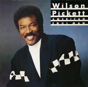 Album  Cover Wilson Pickett - American Soul Man on MOTOWN Records from 1987