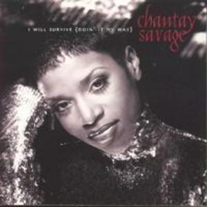 Album  Cover Chantay Savage - I Will Survive (doin' It My Way) on RCA Records from 1995