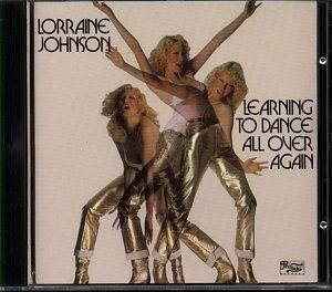 Album  Cover Lorraine Johnson - Learning To Dance All Over Again on PRELUDE Records from 1978