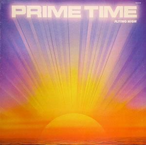 Album  Cover Prime Time - Flying High on TOTAL EXPERIENC Records from 1984