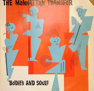 Album  Cover The Manhattan Transfer - Bodies And Souls on ATLANTIC Records from 1983