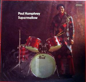 Album  Cover Paul Humphrey - Supermellow on BLUE THUMB Records from 1973